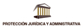 Protección Jurídica y Administrativa