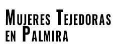 Mujeres Tejedoras en Palmira